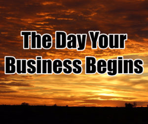 the-day-your-business-begins